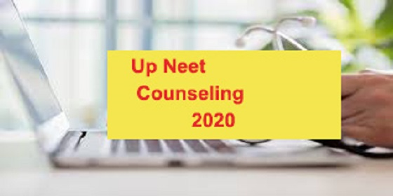 up neet counselling 2020