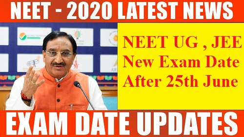 NEET 2020 and jee new exam date