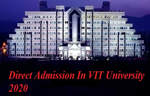 Direct admission in vit university