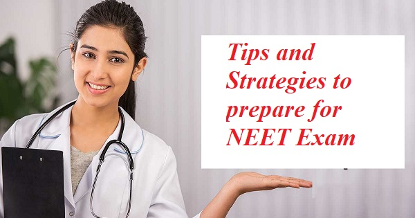 Tips and Strategies to prepare for NEET Exam