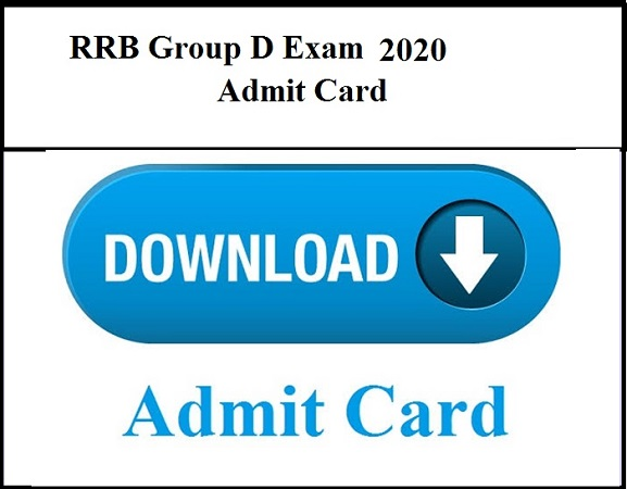 RRB Group D Admit Card 2020