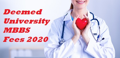 Deemed University MBBS Fees 2020