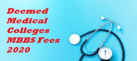 Deemed Colleges MBBS Fees 2020