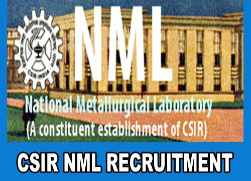 CSIR NML Recruitment 2020