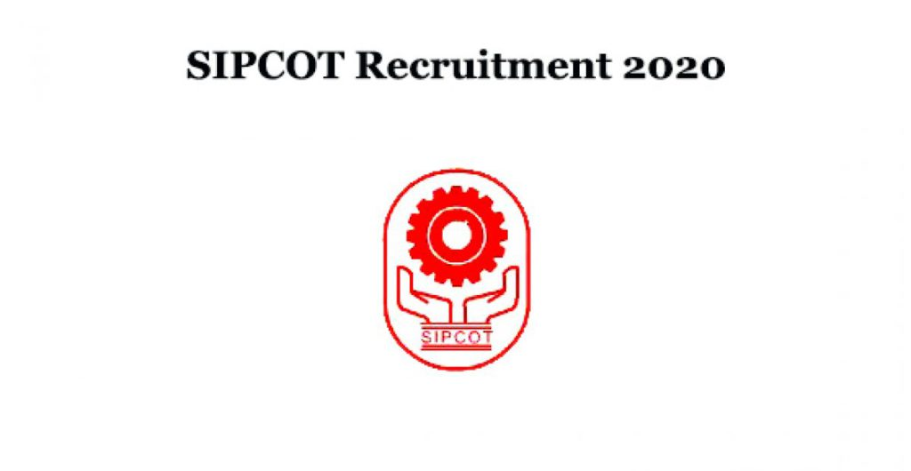SIPCOT Chennai Recruitment 2020