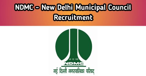 NDMC Recruitment 2021