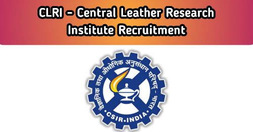 CLRI Chennai Recruitment 2020