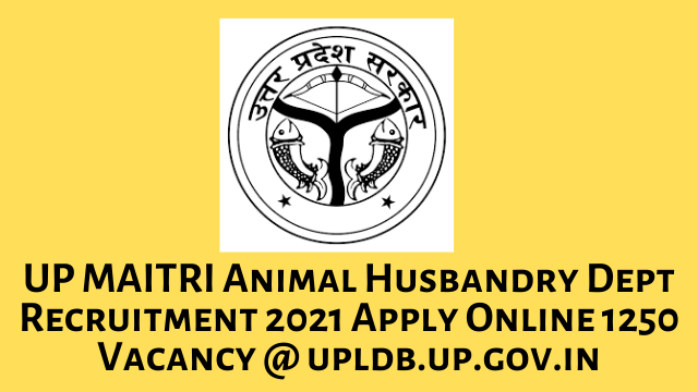 UP MAITRI Recruitment 2021