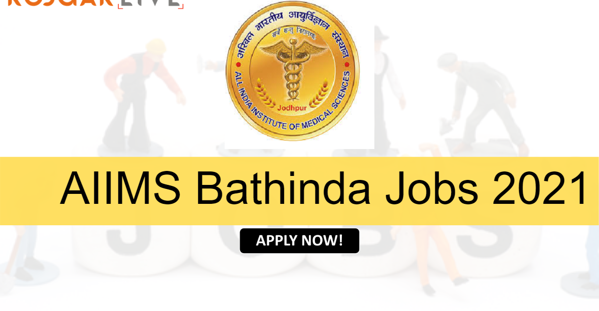 AIIMS Bathinda Recruitment 2021