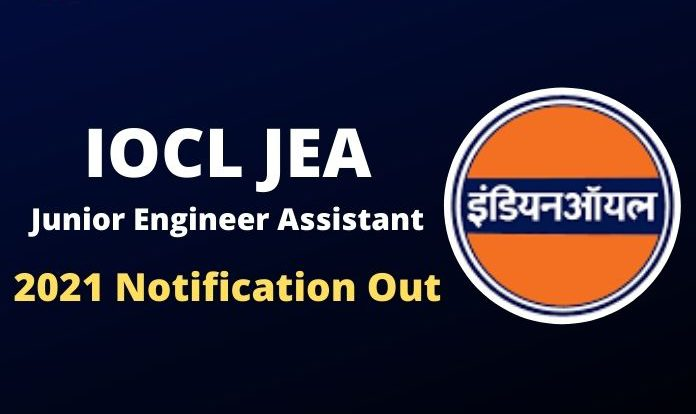 IOCL JEA Recruitment 2021