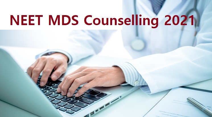 NEET MDS Counselling 2021