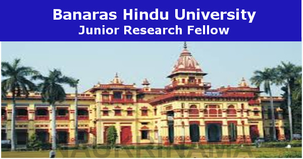 Banaras Hindu University Junior Research Fellowship 2021
