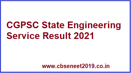 CGPSC State Engineering Service Result 2021