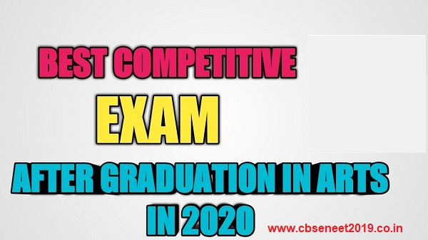 List Of Competitive Exams After Graduation In Arts